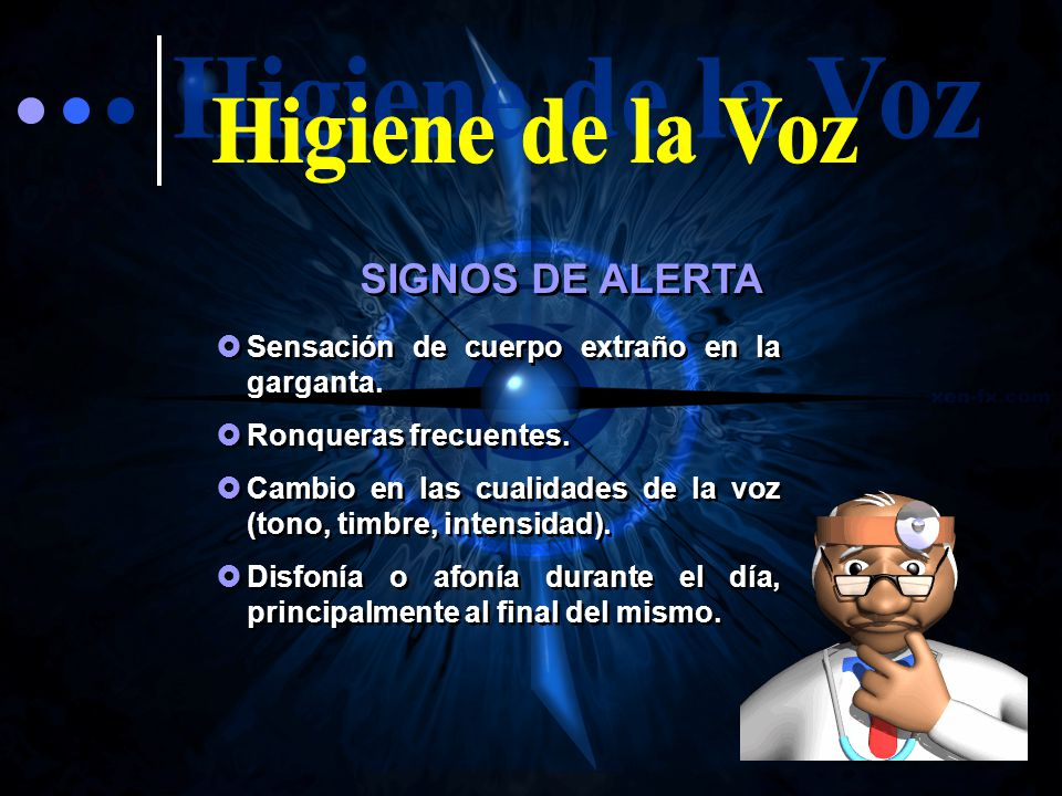 Higiene de la Voz SIGNOS DE ALERTA