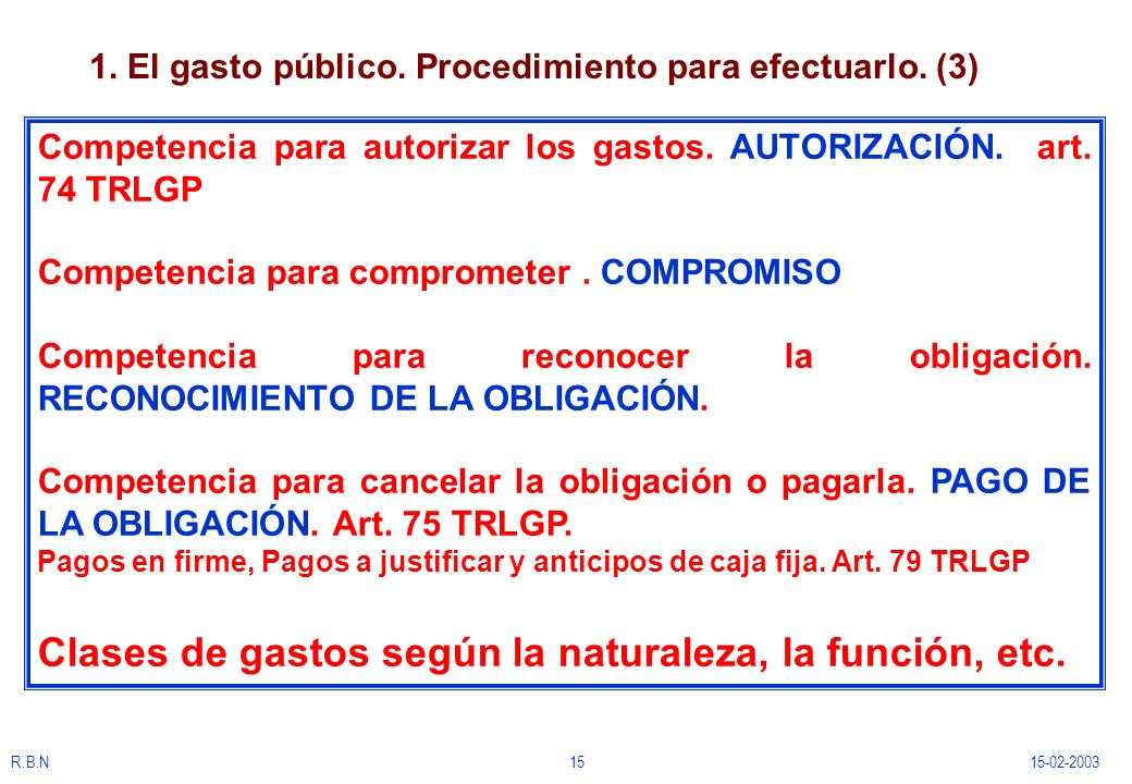 1. El gasto público. Procedimiento para efectuarlo. (3)