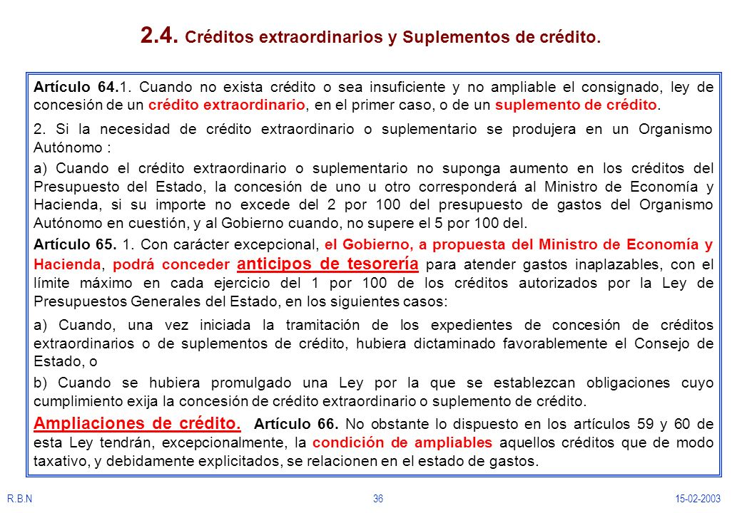 2.4. Créditos extraordinarios y Suplementos de crédito.