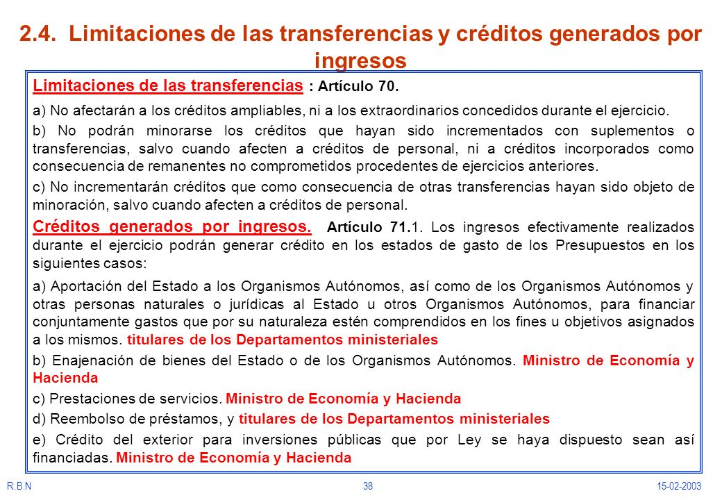 2.4. Limitaciones de las transferencias y créditos generados por ingresos