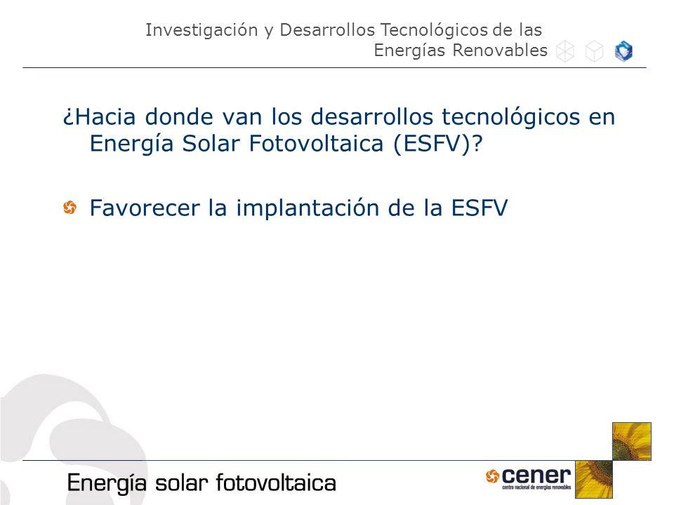 Favorecer la implantación de la ESFV