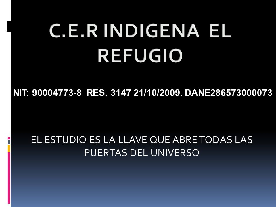 C.E.R INDIGENA EL REFUGIO