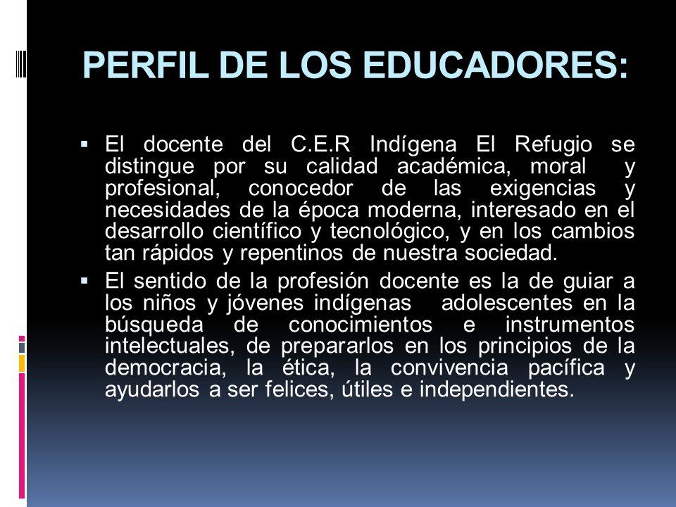 PERFIL DE LOS EDUCADORES: