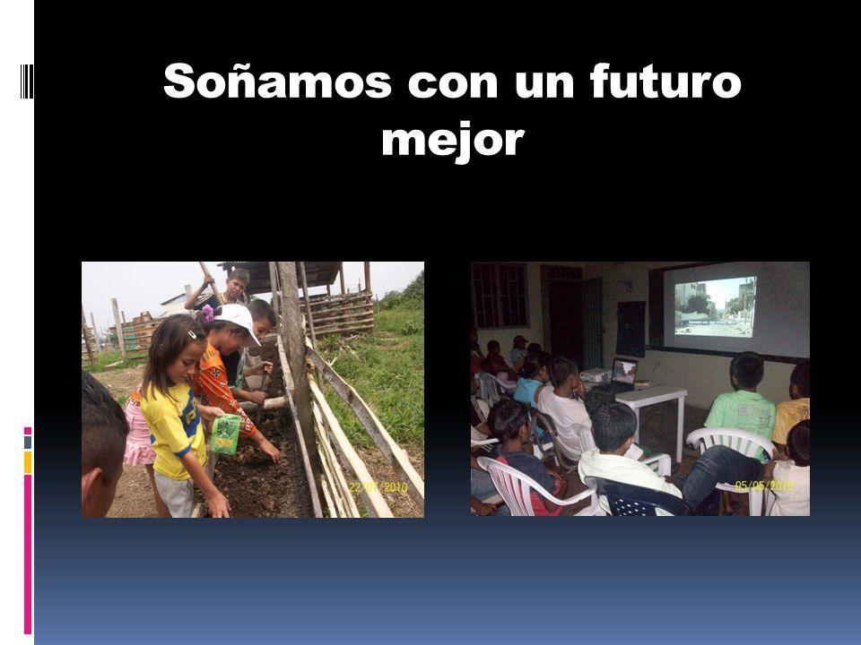 Soñamos con un futuro mejor