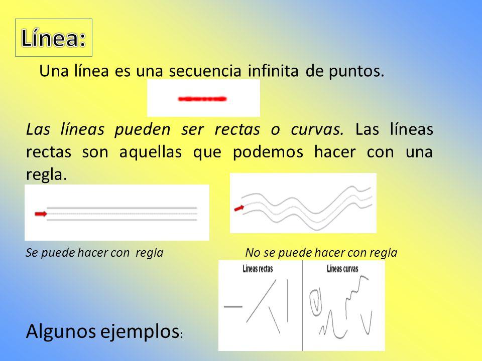 Línea: Algunos ejemplos: