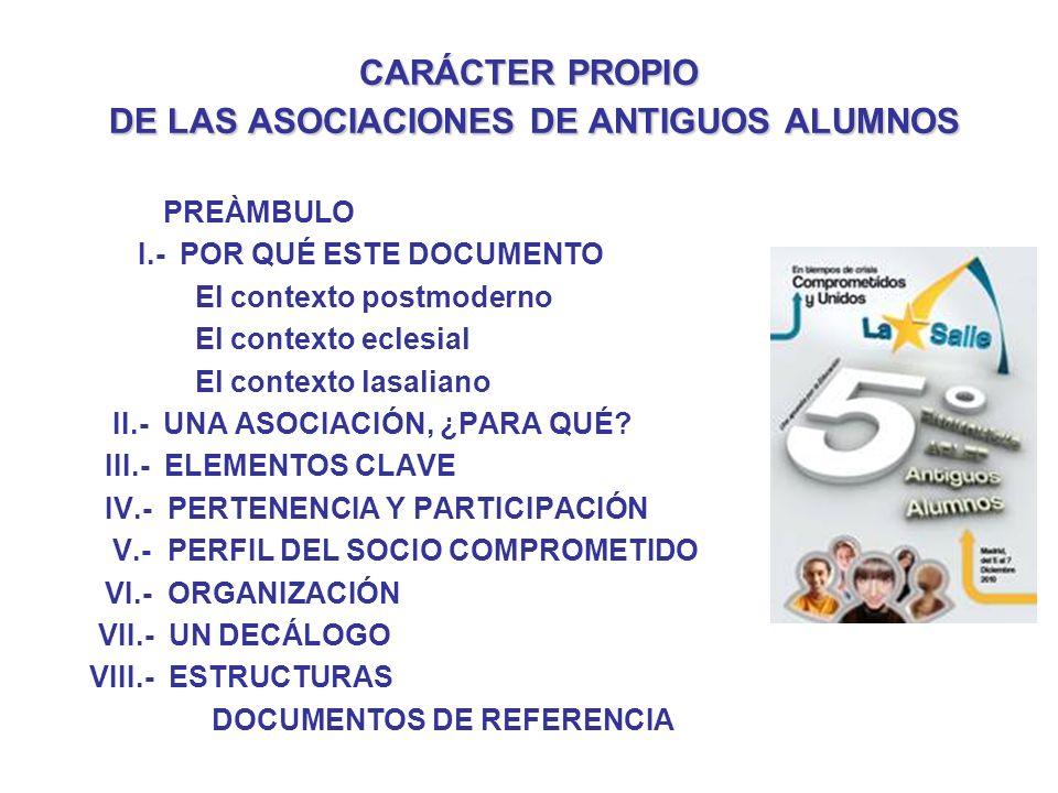 CARÁCTER PROPIO DE LAS ASOCIACIONES DE ANTIGUOS ALUMNOS