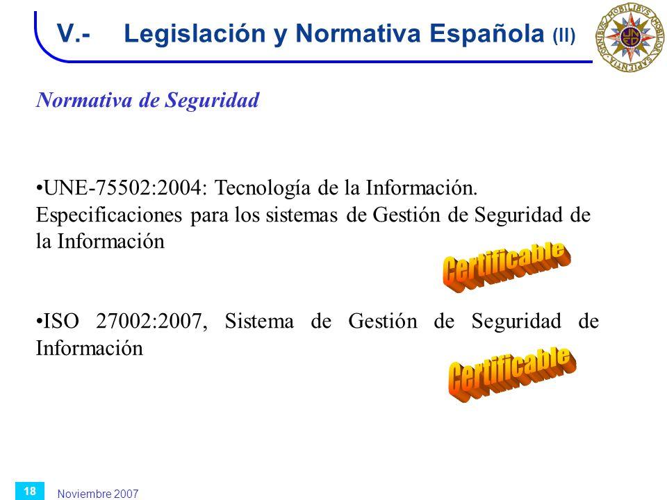 V.- Legislación y Normativa Española (II)