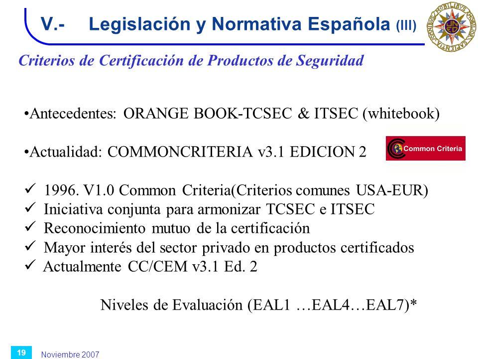V.- Legislación y Normativa Española (III)