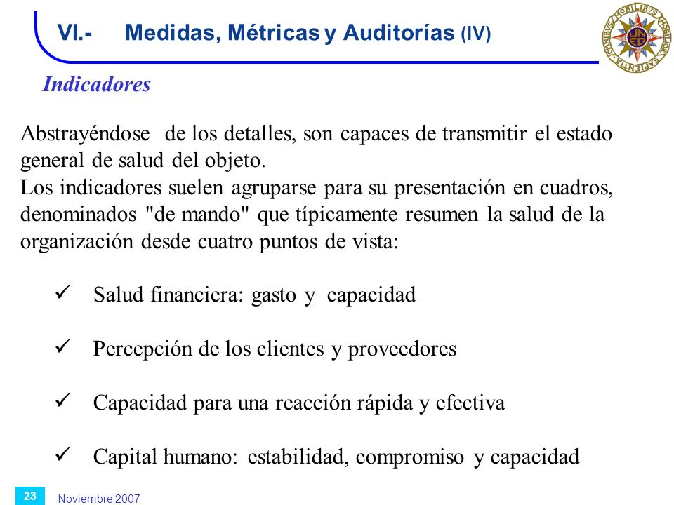 VI.- Medidas, Métricas y Auditorías (IV)