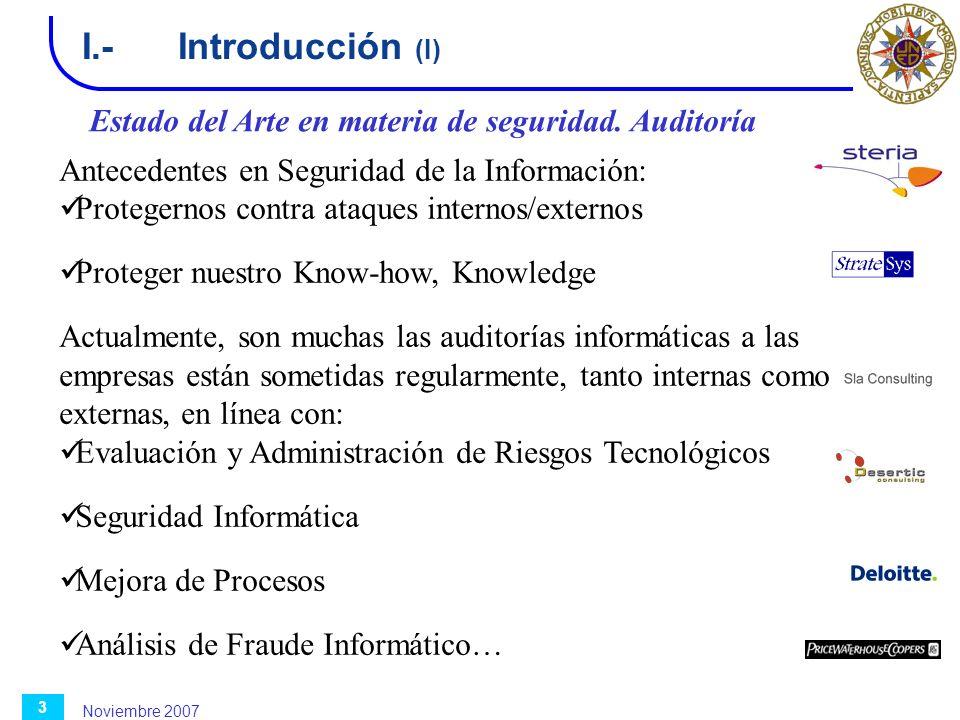 I.- Introducción (I) Estado del Arte en materia de seguridad. Auditoría. Antecedentes en Seguridad de la Información: