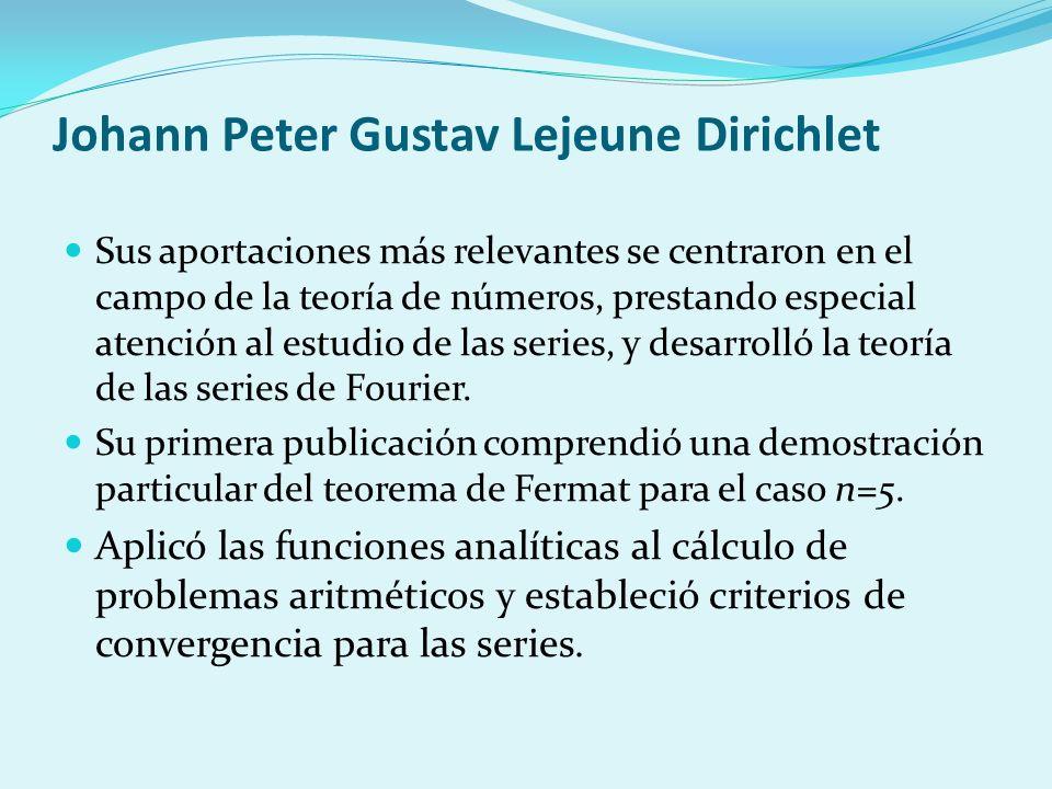 Johann Peter Gustav Lejeune Dirichlet