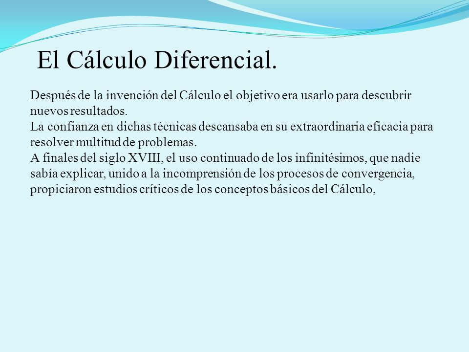 El Cálculo Diferencial.