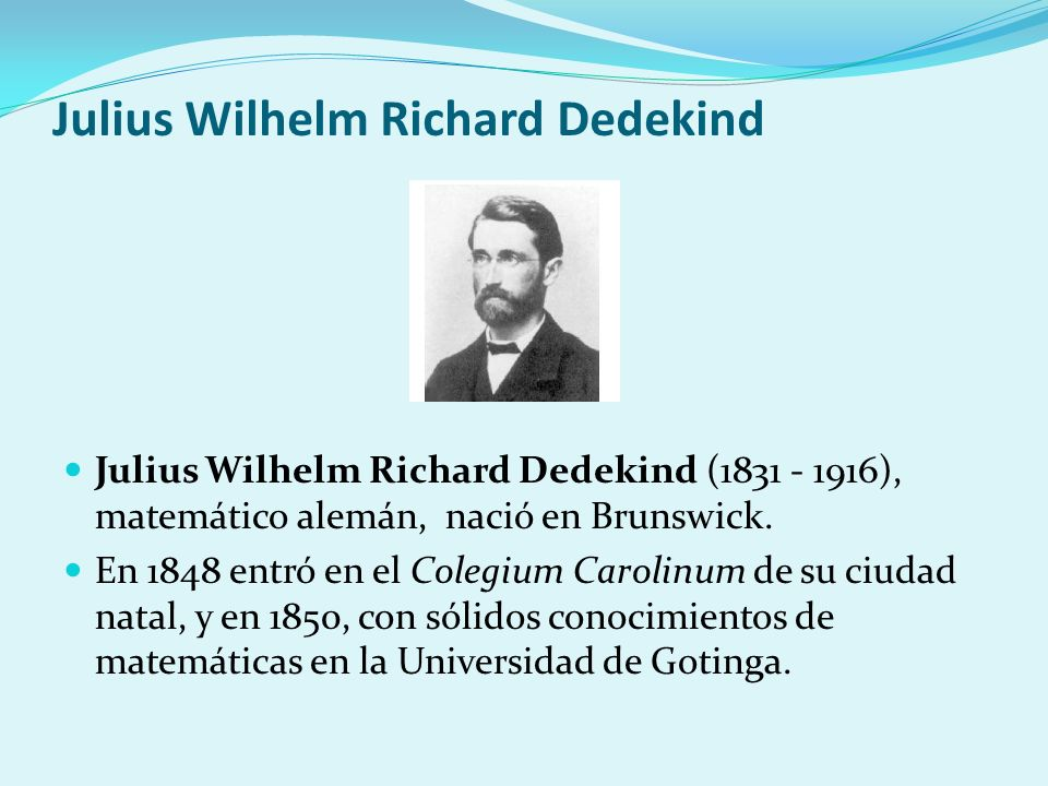Julius Wilhelm Richard Dedekind