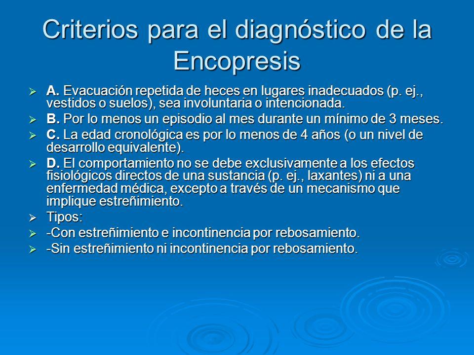 Criterios para el diagnóstico de la Encopresis