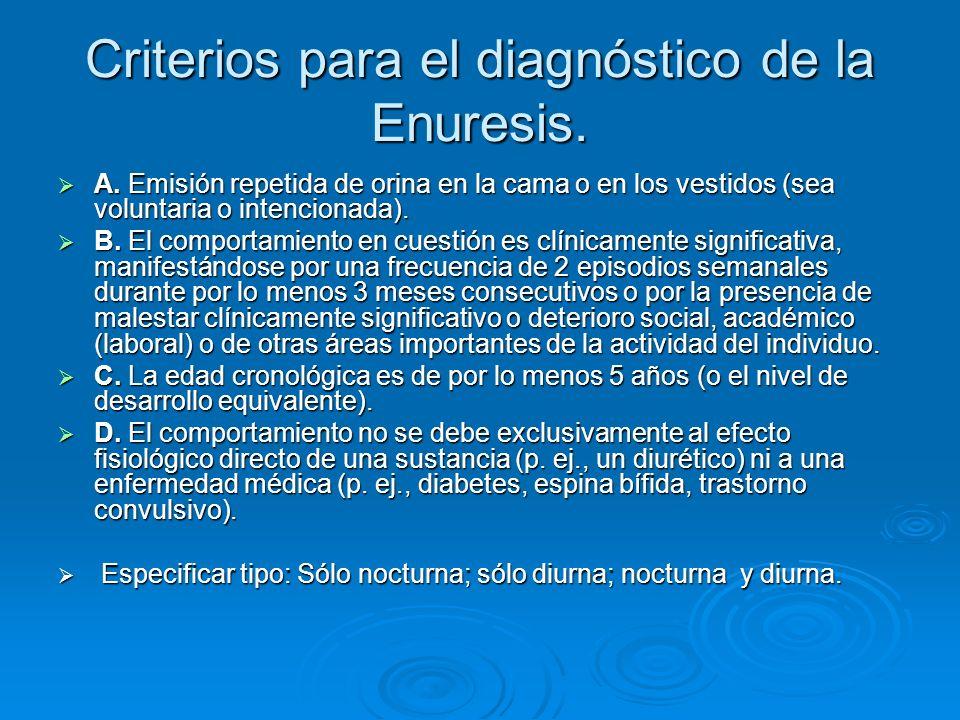 Criterios para el diagnóstico de la Enuresis.