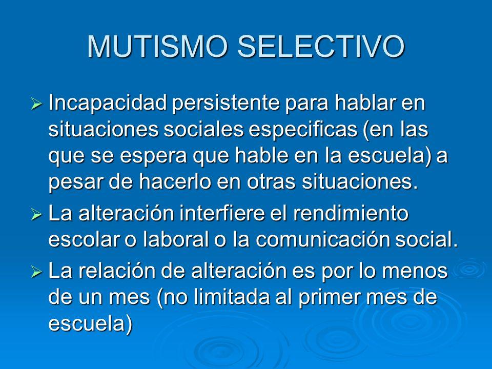 MUTISMO SELECTIVO