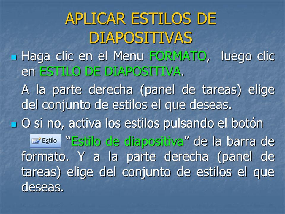 APLICAR ESTILOS DE DIAPOSITIVAS