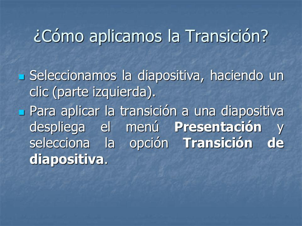 ¿Cómo aplicamos la Transición