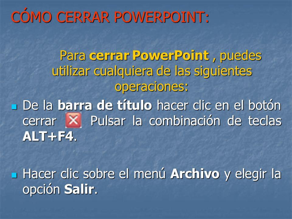 CÓMO CERRAR POWERPOINT: