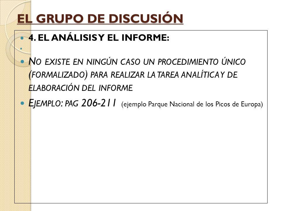 EL GRUPO DE DISCUSIÓN 4. EL ANÁLISIS Y EL INFORME: