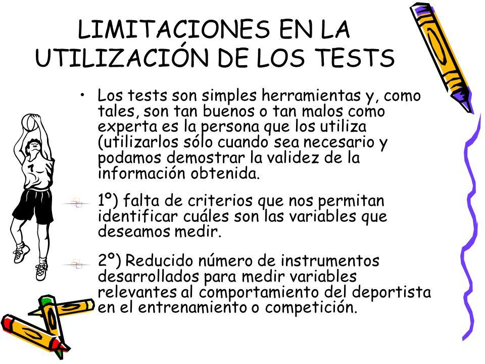 LIMITACIONES EN LA UTILIZACIÓN DE LOS TESTS