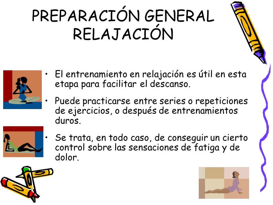 PREPARACIÓN GENERAL RELAJACIÓN
