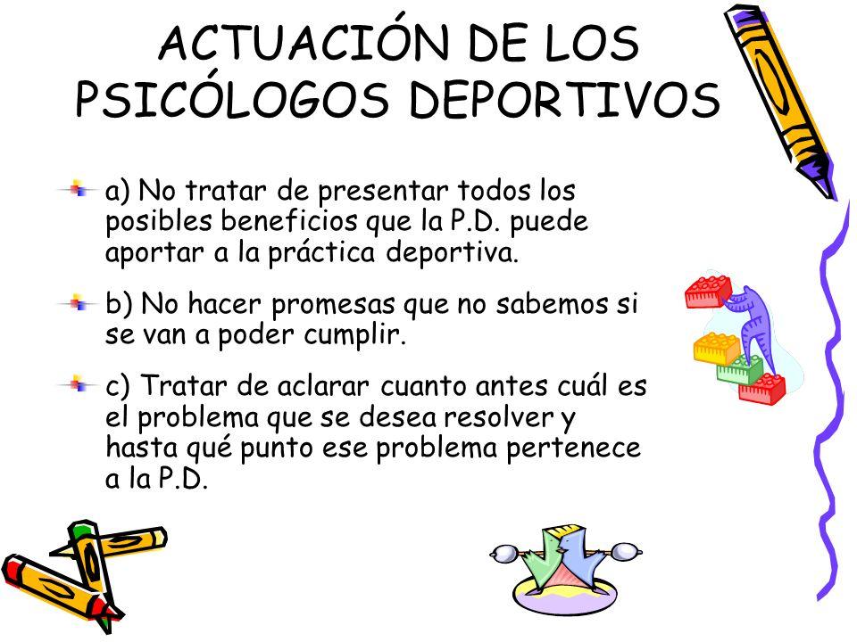 ACTUACIÓN DE LOS PSICÓLOGOS DEPORTIVOS
