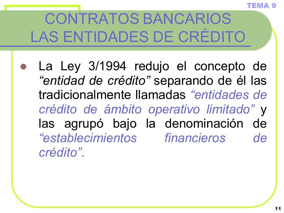 CONTRATOS BANCARIOS LAS ENTIDADES DE CRÉDITO
