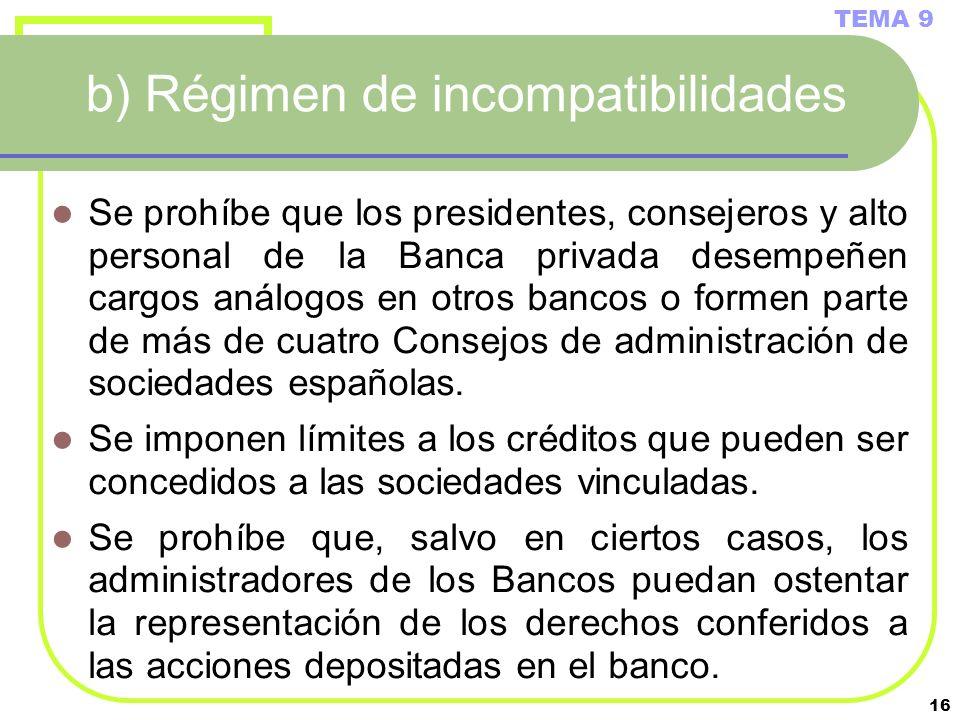b) Régimen de incompatibilidades