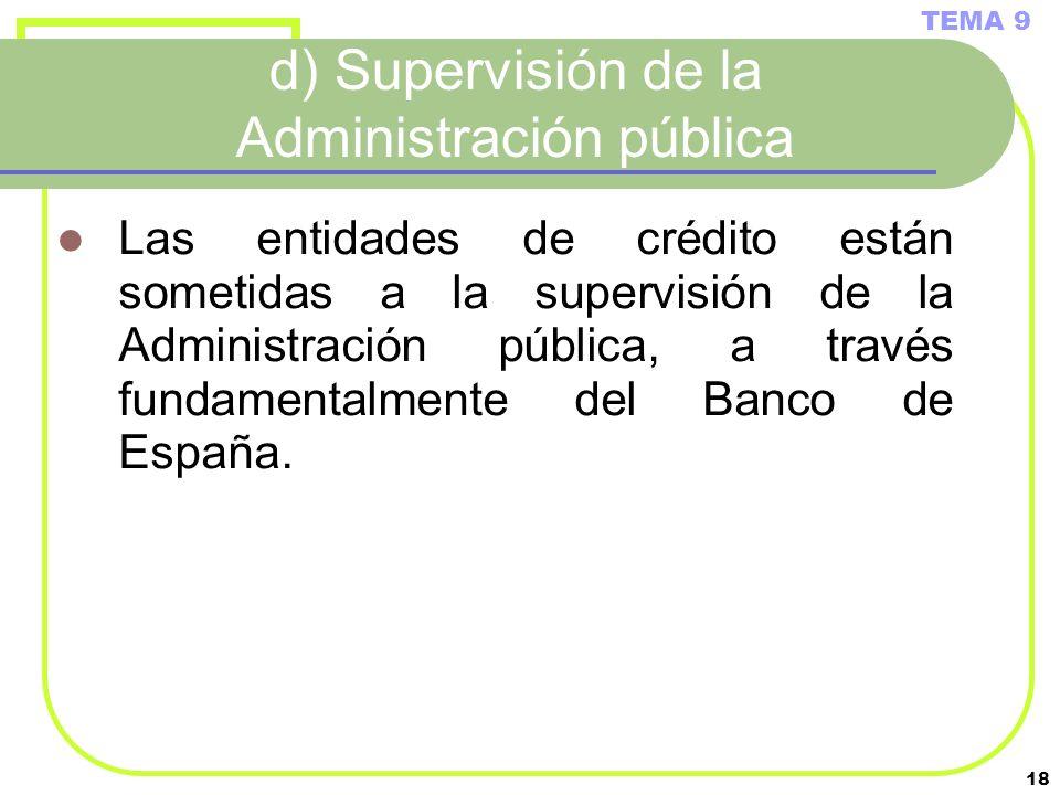 d) Supervisión de la Administración pública