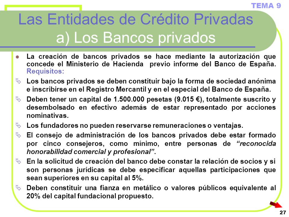 Las Entidades de Crédito Privadas a) Los Bancos privados