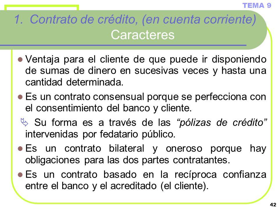 Contrato de crédito, (en cuenta corriente) Caracteres