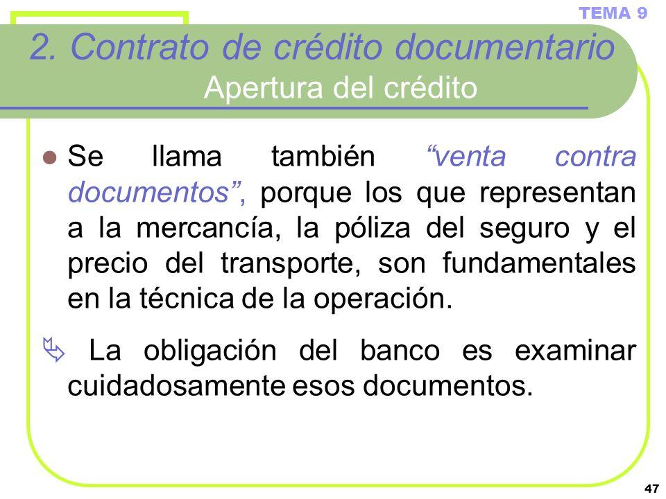 2. Contrato de crédito documentario Apertura del crédito