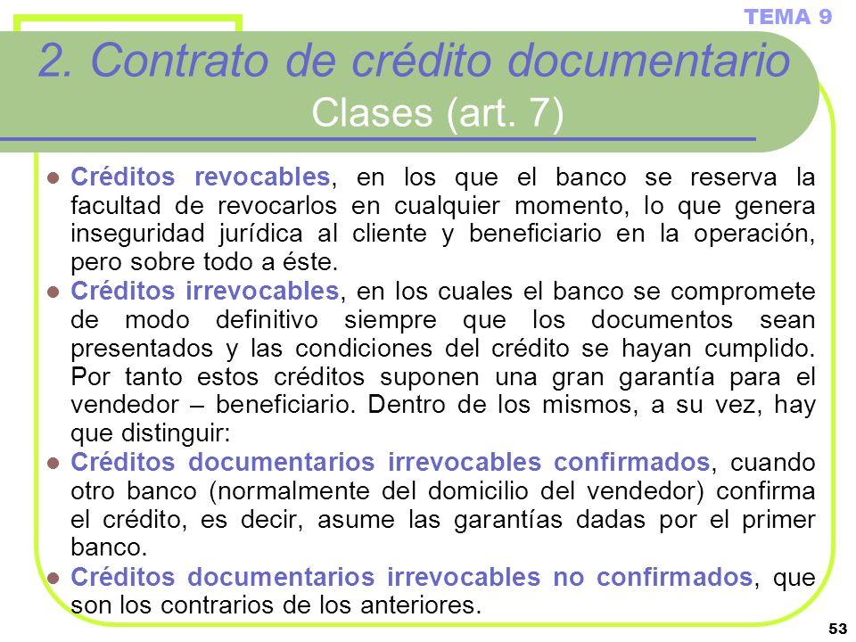 2. Contrato de crédito documentario Clases (art. 7)