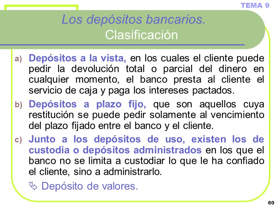 Los depósitos bancarios. Clasificación
