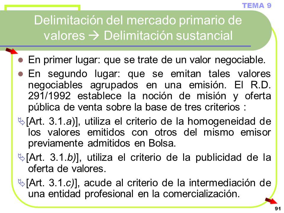 Delimitación del mercado primario de valores  Delimitación sustancial