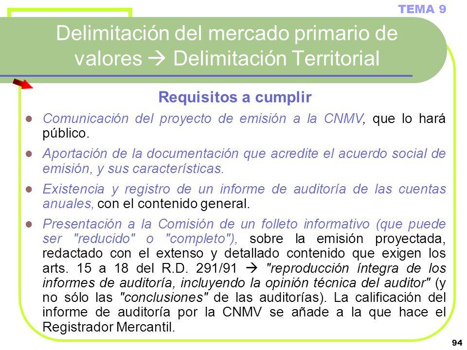 TEMA 9 Delimitación del mercado primario de valores  Delimitación Territorial. Requisitos a cumplir.