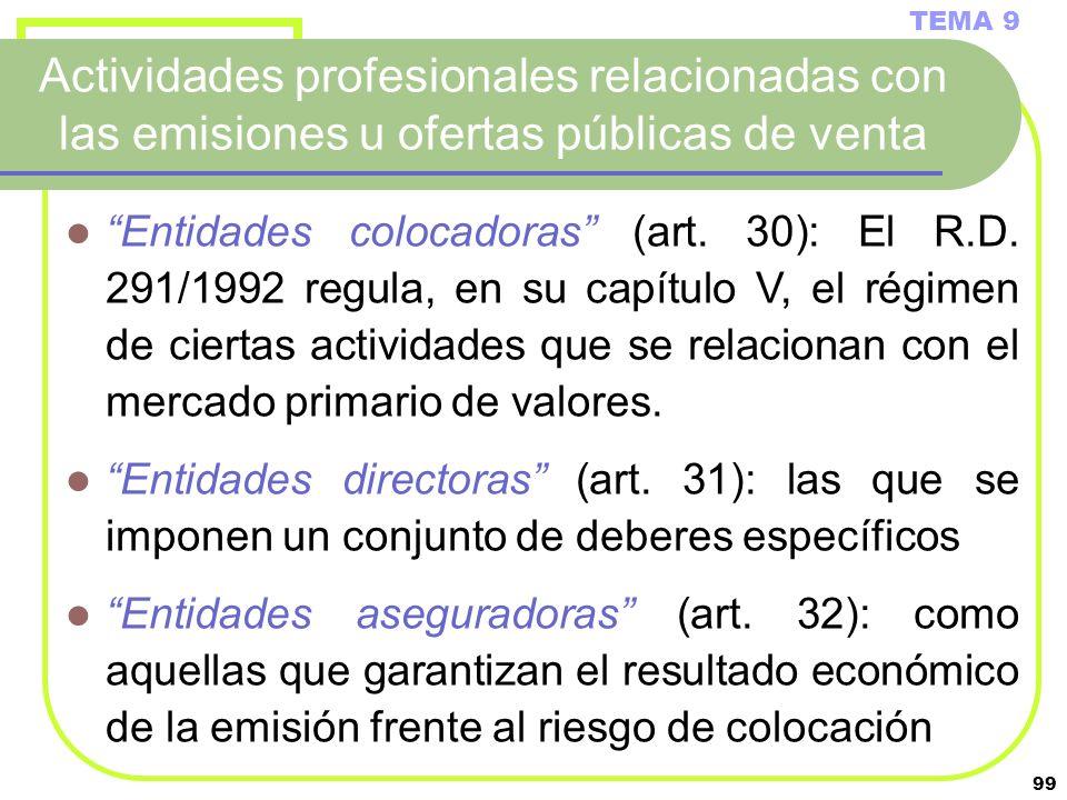 TEMA 9Actividades profesionales relacionadas con las emisiones u ofertas públicas de venta.