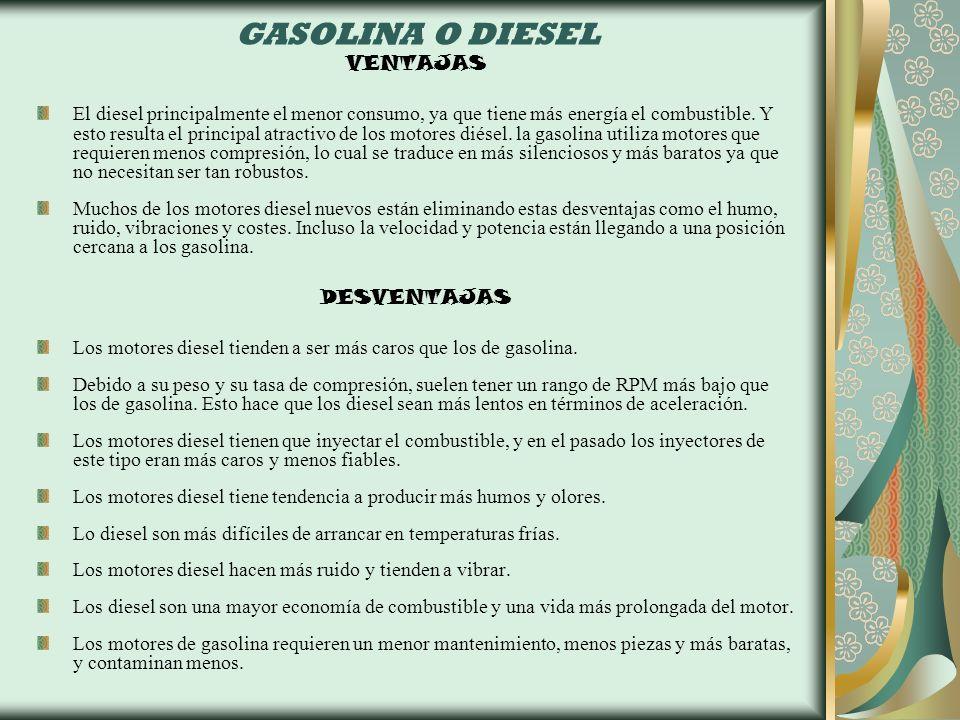 GASOLINA O DIESEL VENTAJAS DESVENTAJAS