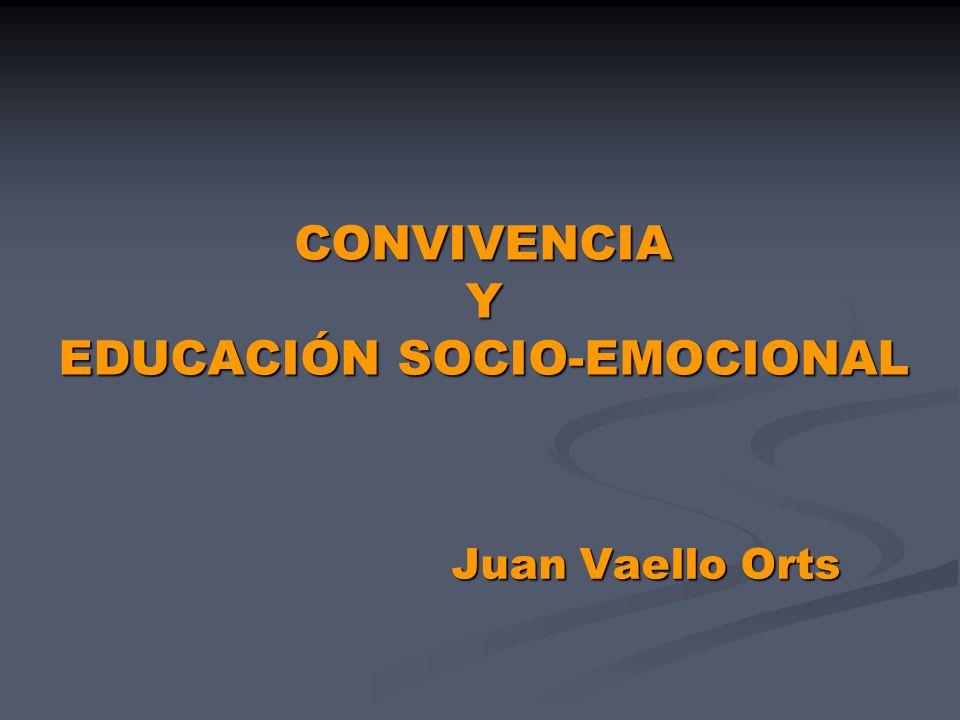 CONVIVENCIA Y EDUCACIÓN SOCIO-EMOCIONAL