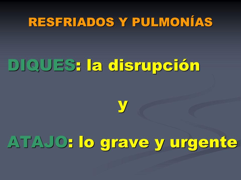 RESFRIADOS Y PULMONÍAS