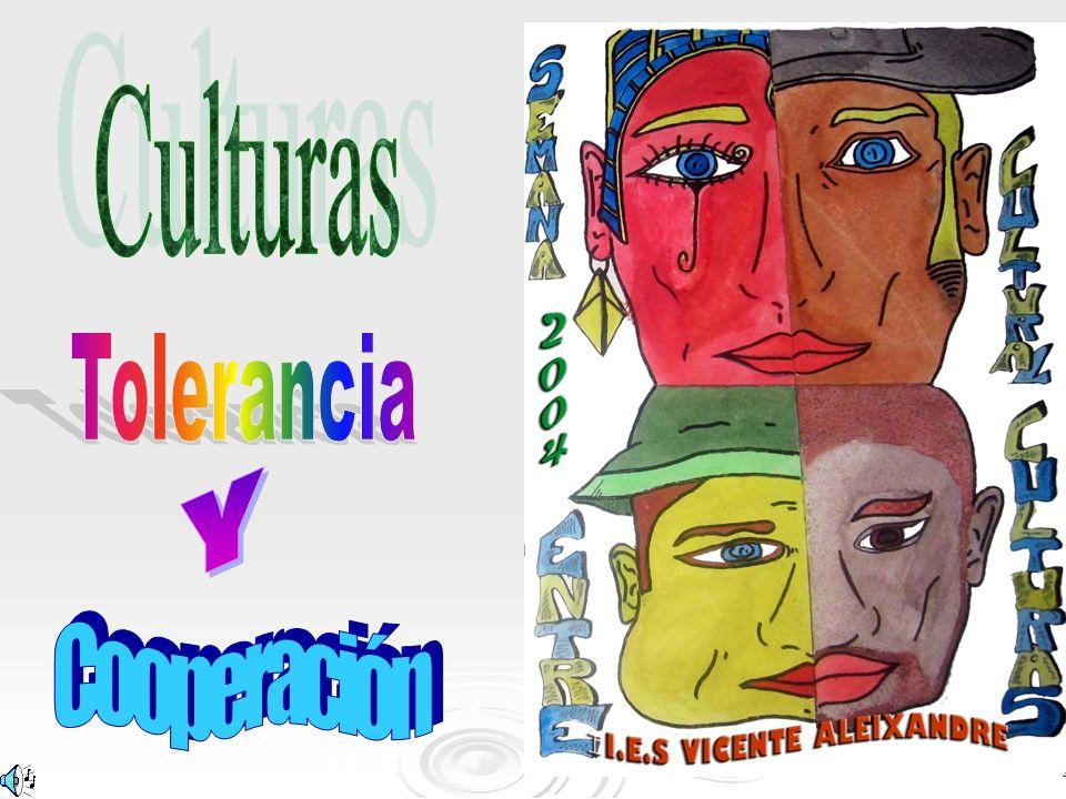 Culturas Tolerancia Y Cooperación