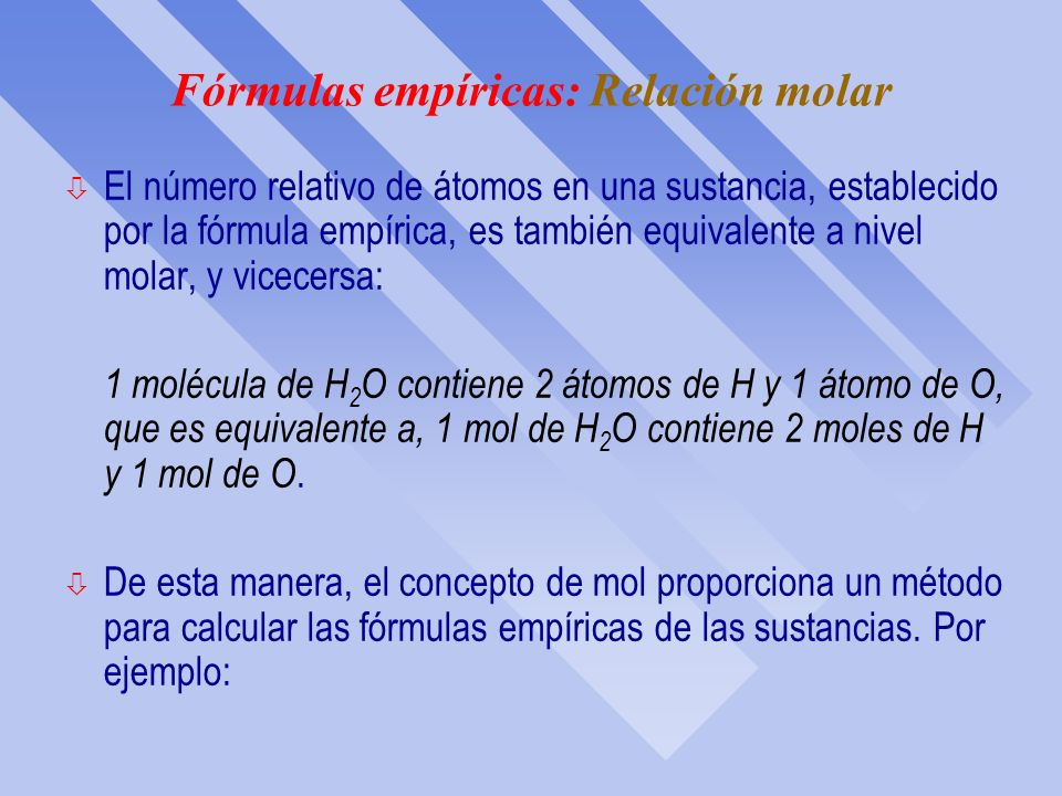 Fórmulas empíricas: Relación molar
