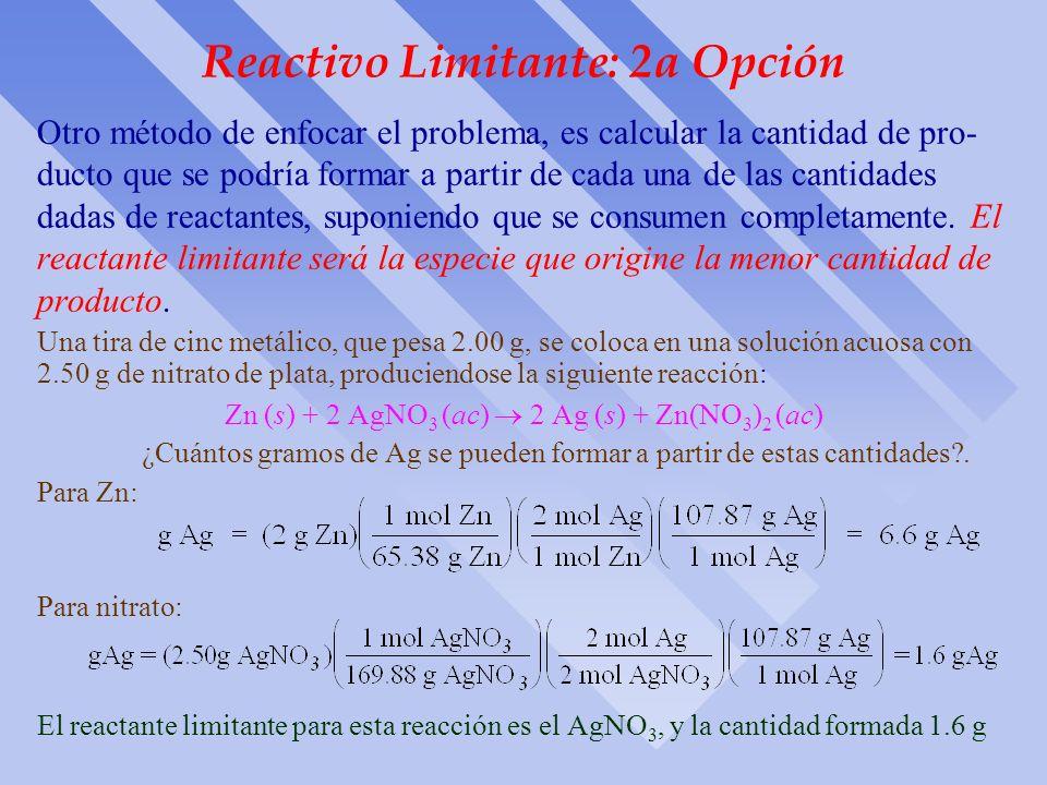Reactivo Limitante: 2a Opción