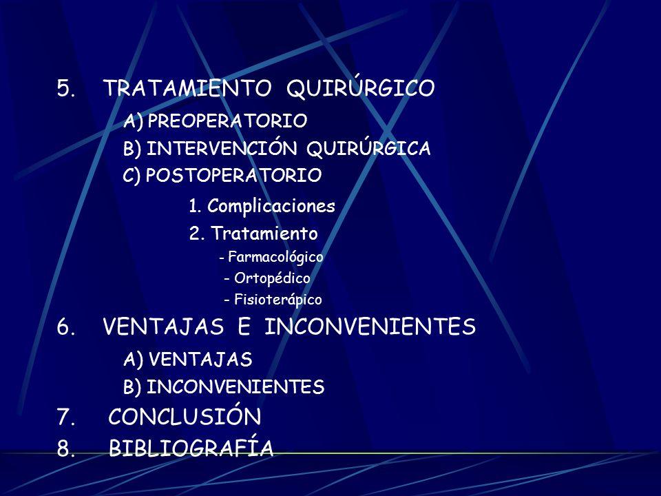 5. TRATAMIENTO QUIRÚRGICO A) PREOPERATORIO