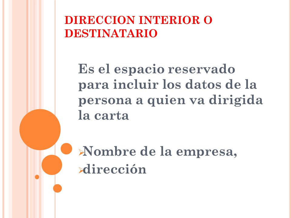 DIRECCION INTERIOR O DESTINATARIO