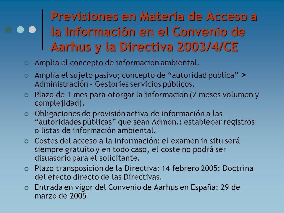 Previsiones en Materia de Acceso a la Información en el Convenio de Aarhus y la Directiva 2003/4/CE
