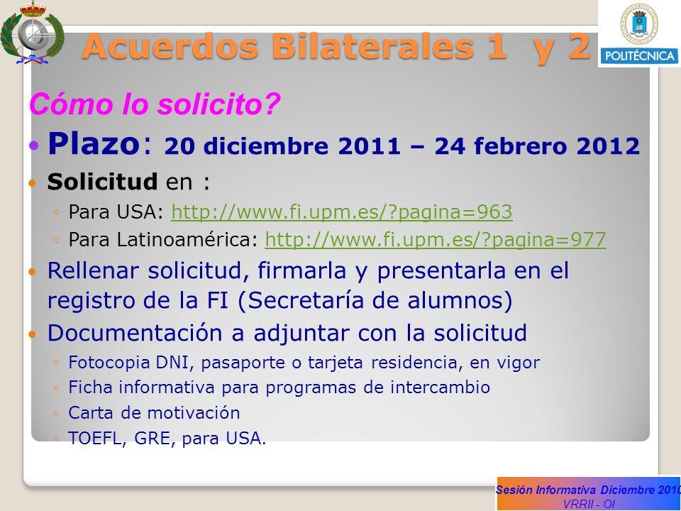 Acuerdos Bilaterales 1 y 2