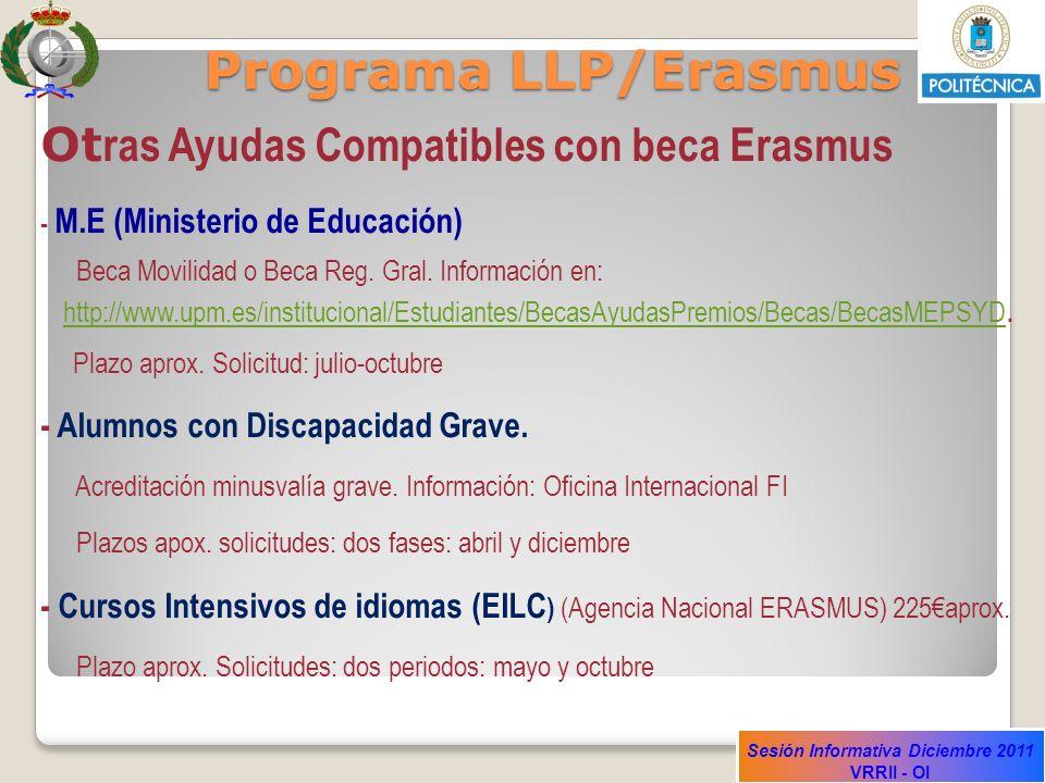 Programa LLP/Erasmus Otras Ayudas Compatibles con beca Erasmus