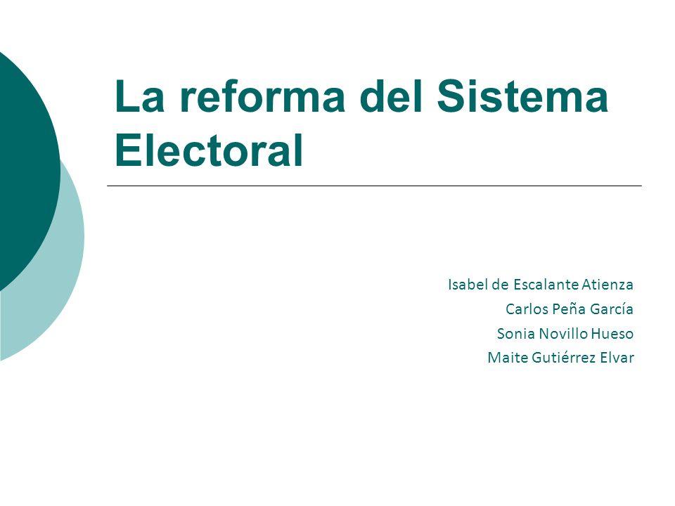 La reforma del Sistema Electoral
